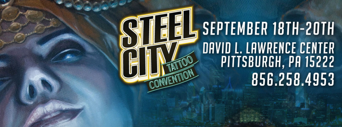 Je serai la 3e steel city tattoo convention blog for Pittsburgh tattoo convention